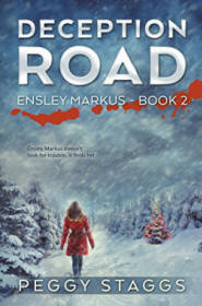 Deception Road (An Ensley Markus Mystery Book 2) by [Staggs, Peggy]